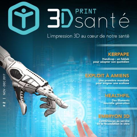 3D Print Santé: le numéro deux vient de sortir !